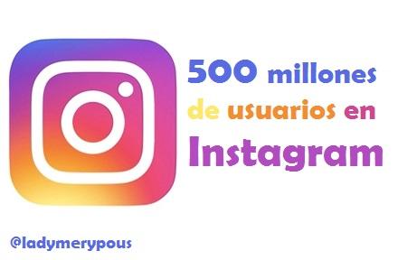 Instagram supera los 500 millones de usuarios