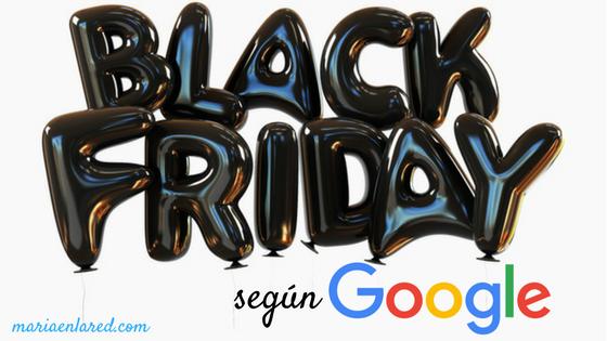Black Friday 2017, según Google